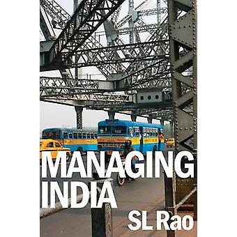 Managing India by S.L. Rao - 9789332703056 Book