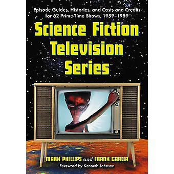 Science Fiction Television Series - Episode Guides - Histories - and C