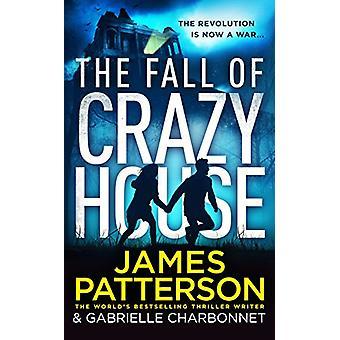 The Fall of Crazy House door James Patterson - 9781784758530 Boek