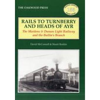 Rails to Turnberry and Heads of Ayr by McConnell & DavidRankin & Stuart