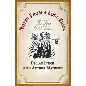 Notes from a Lost Tribe by Lynch & DeclanMathews & Arthur
