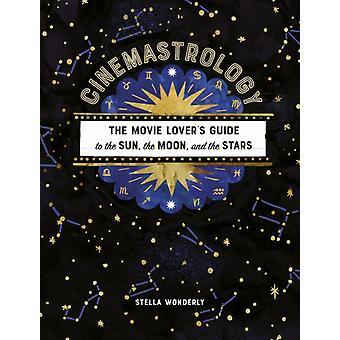 Cinemastrology by Wonderly & Stella