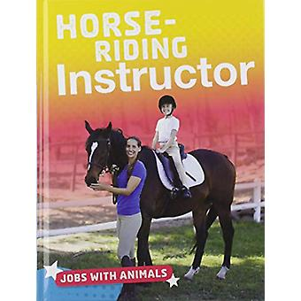 Horse-riding Instructor by Lisa Harkrader - 9781474774789 Book