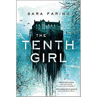 The Tenth Girl by Sara Faring - 9781250304506 Book