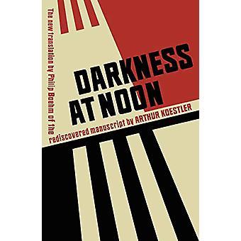 Darkness at Noon by Arthur Koestler - 9781784875459 Book