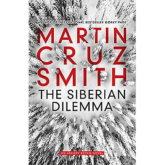 The Siberian Dilemma by Martin Cruz Smith - 9781849838184 Book