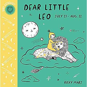 Baby Astrology - Dear Little Leo by Roxy Marj - 9781984895394 Book