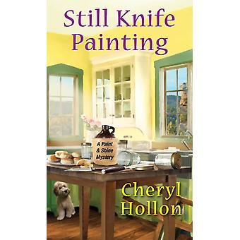 Still Knife Painting by Hollon & Cheryl