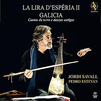Savall / Estevan - importación de los E.e.u.u. de La Lira D'Esperia II-Galicia-Cantos Da Terra E Dan [SACD]