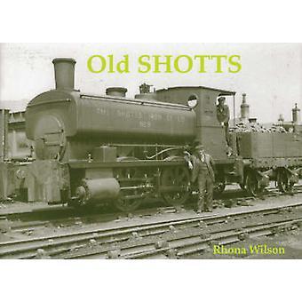 Old Shotts by Rhona Wilson - 9781840330014 Book