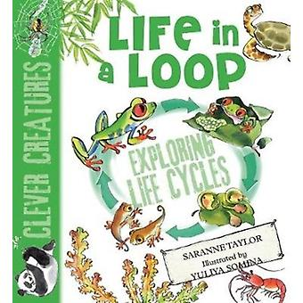 Life in a Loop by Taylor & Saranne