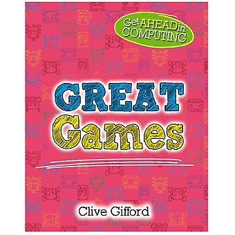 Get Ahead in Computing Great Games by Gifford & Clive