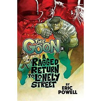 The Goon Volume 1 A Ragged Return to Lonely Street