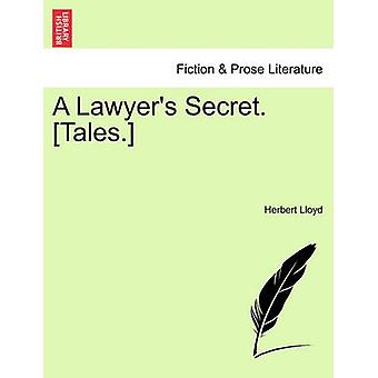 A Lawyer's Secret. [Tales.] by Herbert Lloyd - 9781241177218 Book