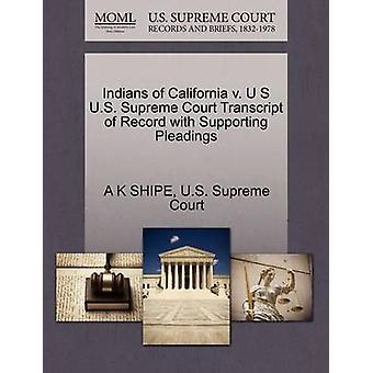 Indians of California V. U S U.S. Supreme Court Transcript of Record