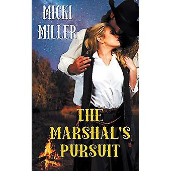 The Marshal's Pursuit by Micki Miller - 9781509209989 Book