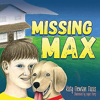 Missing Max-tekijä Katy Newton Naas - 9781683500889 Kirja
