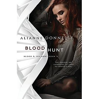 Blood Hunt by Alianne Donnelly - 9781948325066 Book