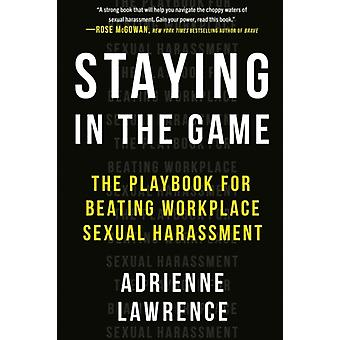 Staying in the Game di Adrienne Adrienne Lawrence Lawrence