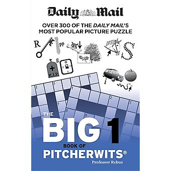 Daily Mail Big Book of Pitcherwits 1 par Daily Mail