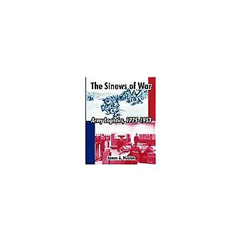The Sinews of War : Army Logistics, 1775-1953