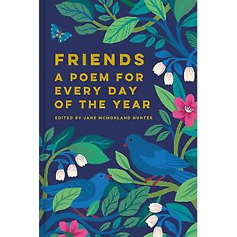 Friends A Poem for Every Day of the Year