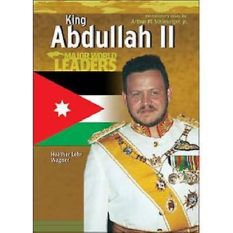 King Abdullah II - King of Jordan by Heather Lehr Wagner - 97807910825