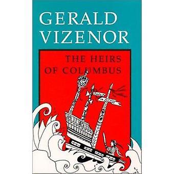 Arvingarna av Columbus av Gerald Vizenor - 9780819562494 Bok