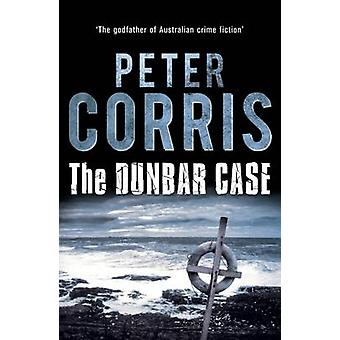 The Dunbar Case (Main) by Peter Corris - 9781743317518 Book