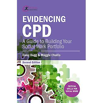 Evidencing CPD - A Guide to Building Your Social Work Portfolio (2nd R