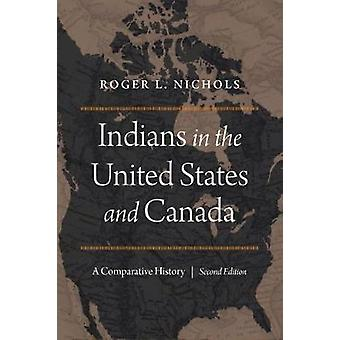 Indians in the United States and Canada - A Comparative History - Seco