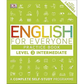 English for Everyone Practice Book Level 3 Intermediate - A Complete S