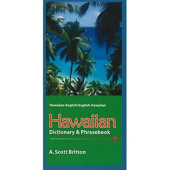 Hawaiian-English Dictionary and Phrasebook - Hawaiian-English/English-