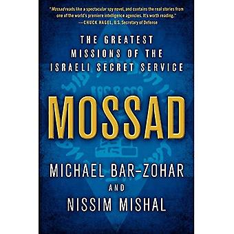 Mossad: De största uppdragen av den israeliska presidentens säkerhetstjänsten