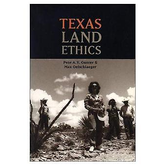 Texas Land etiikka