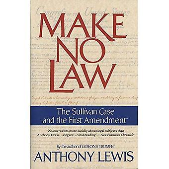 Geen wet maken die