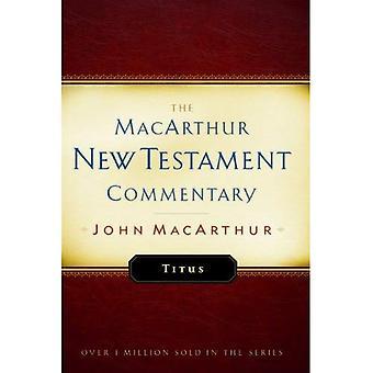 Titus (MacArthur Nieuwe Testament Commentary serie)