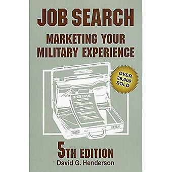 Sök jobb: Marknadsföring din militär erfarenhet
