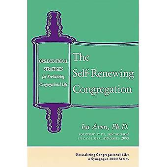 Self-Renewing Congregation: Organizational Strategies for Revitalizing Congregational Life