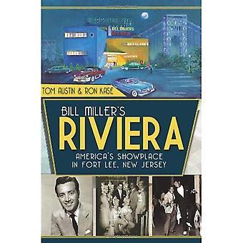 Riviera do Bill Miller: vitrine da América em Fort Lee, Nova Jersey