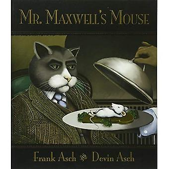 Mr. Maxwell's muis