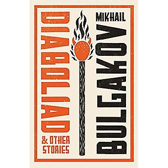 Diaboliad and Other Stories (Alma Classics)