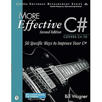 More Effective C# (Includes� Content Update Program): 50 Specific Ways to Improve Your C#