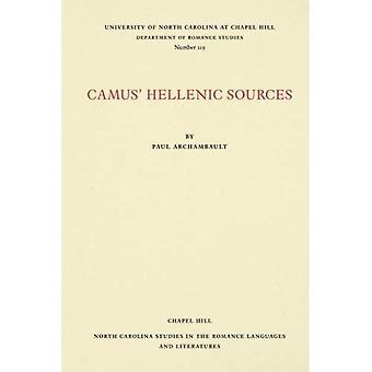 Camus' Hellenic Sources (North Carolina Studies in the Romance Languages and Literatures)