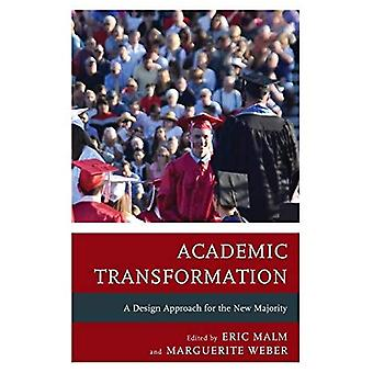 Academic Transformation: A Design Approach for the New Majority