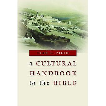 En kulturell handbok till Bibeln