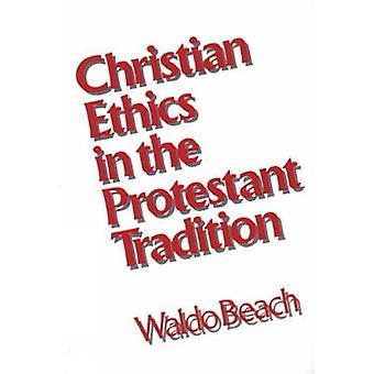 Christian éthique dans la Tradition protestante de plage & Waldo