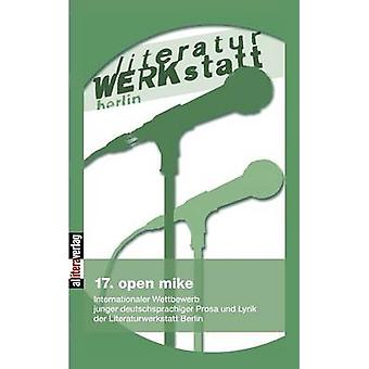 17. open mike by Literaturwerkstatt & Berlin