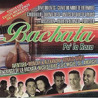 Bachata Pa' La Raza - Bachata Pa' La Raza [CD] USA import