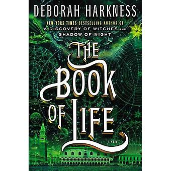 The Book of Life by Deborah Harkness - 9780670025596 Book